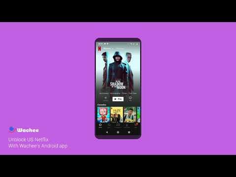 Unblock USA Netflix Using Wachee VPN On Android