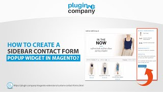 Creating a sidebar contact form popup widget in Magento - Plugin Comapny