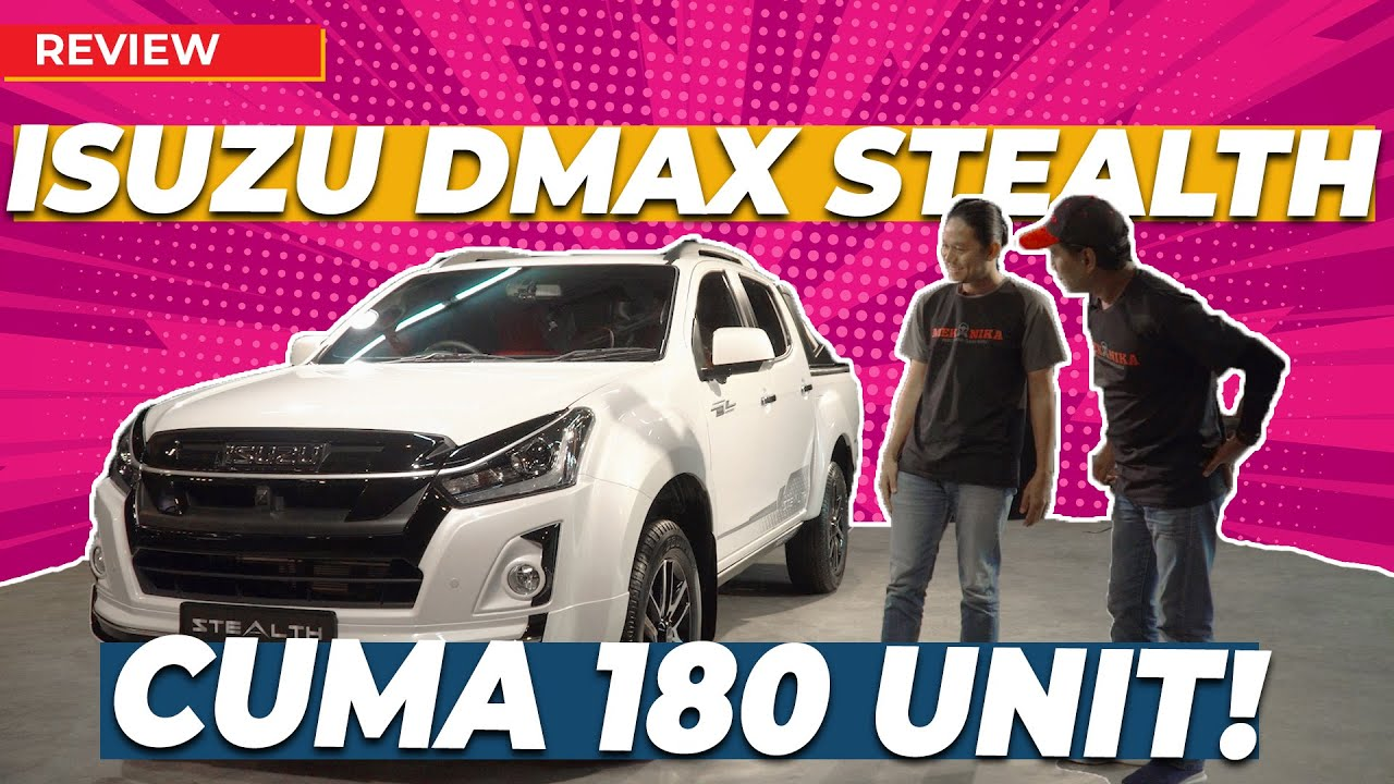 KAMI JUMPA ISUZU DMAX STEALTH LIMITED EDITION!
