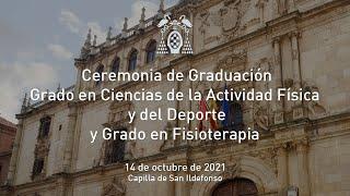 Graduación del Grado en Ciencias de la Actividad Física y del Deporte y del Grado en Fisioterapia