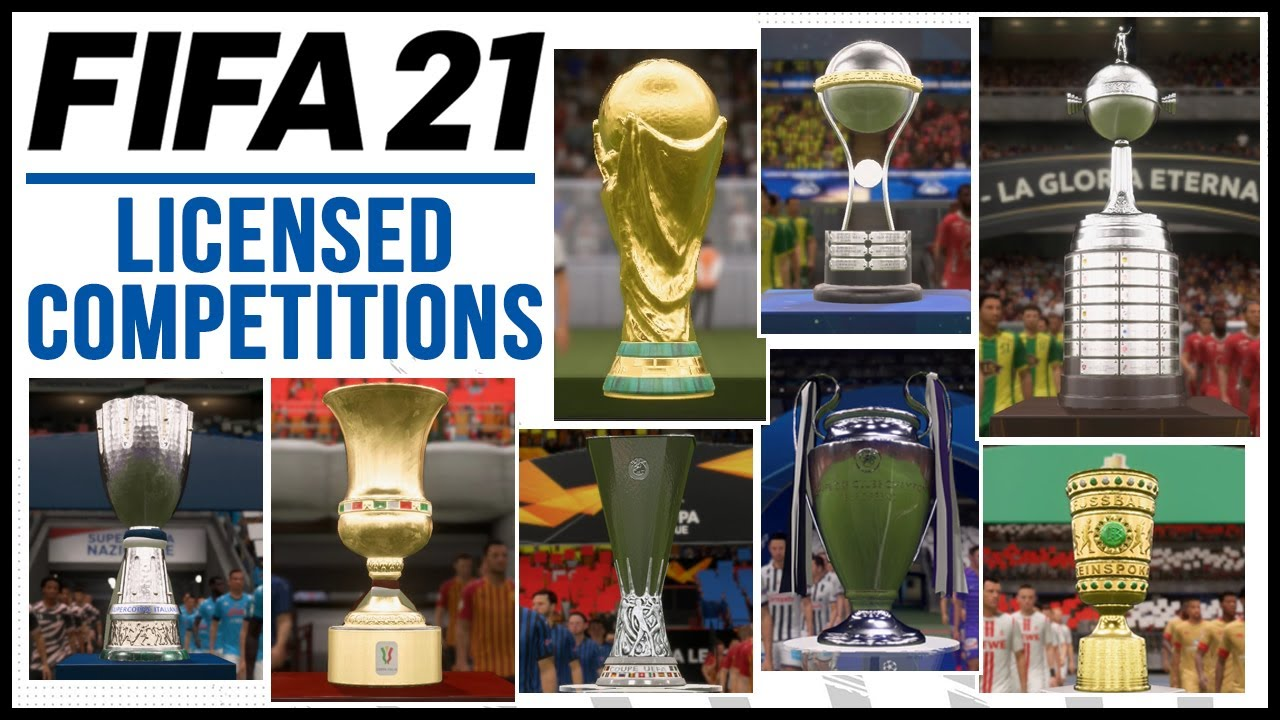 FIFA 21 | ALL 23 LICENSED COMPETITIONS ft. NEW CUPS & MORE