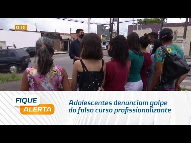 Sonho frustrado: Adolescentes denunciam golpe do falso curso profissionalizante