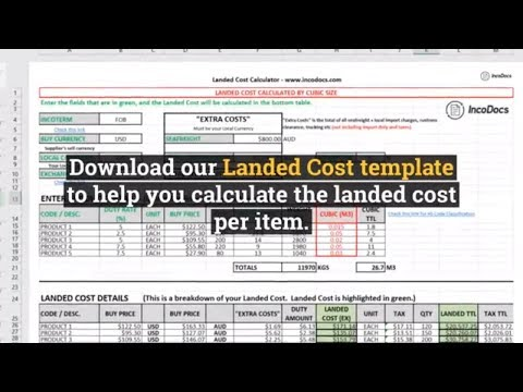 Calculate Landed Cost Excel Template for Import Export, inc. freight, customs, duty and taxes.