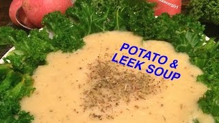 Fat-free 'potato & Leek Soup' Hclf Raw Till 4 Recipe!