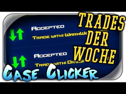 TRADES DER WOCHE | CSGO Case Clicker Let's Play | Simulator Deutsch