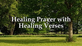 Healing Prayer with Healing Verses from the Bible (1 hour)