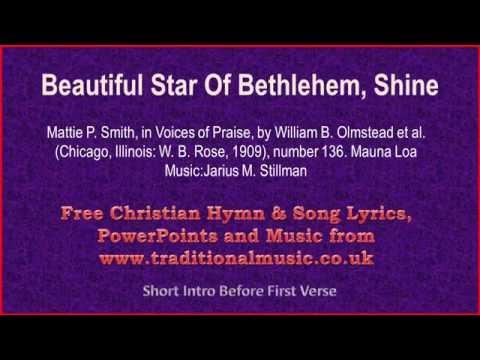 Beautiful Star Of Bethlehem - Christmas Carols Lyrics & Music