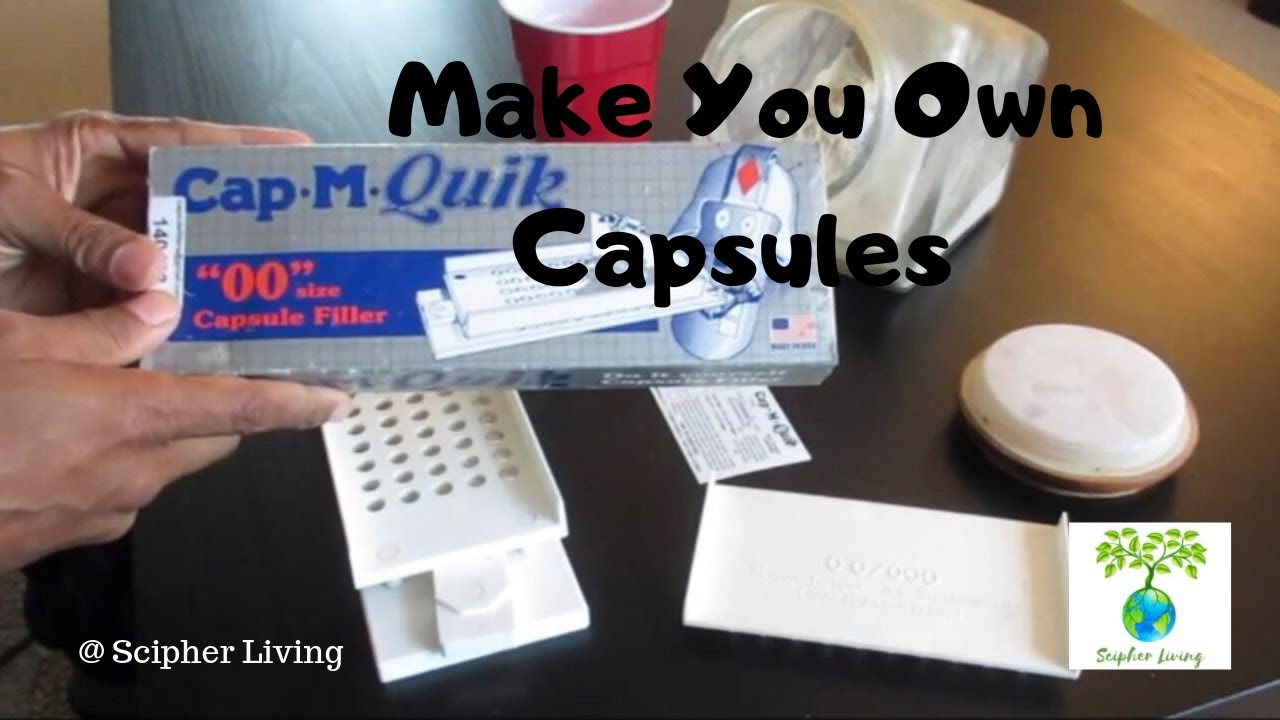 How To Make Your Own Capsules | Scipher Living