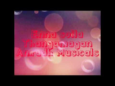 Mind blowing cover-2 Enna solla-  Thangamagan  Anirudh   (ft.Saravanakumar)