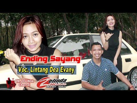 Ending Sayang Cover Lintang Dea Evany ZELINDA MUSIC SKA DUT KOPLO