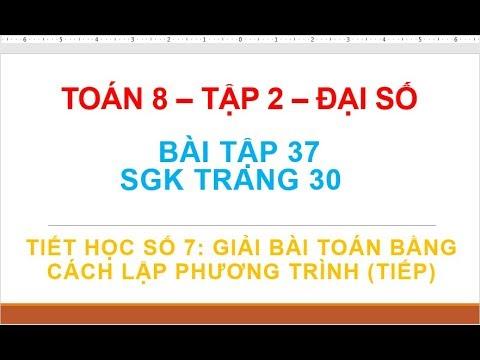 Bài tập 37 Trang 30 – Tiết 7   Toán 8   Tập 2 – Đại số – GGT