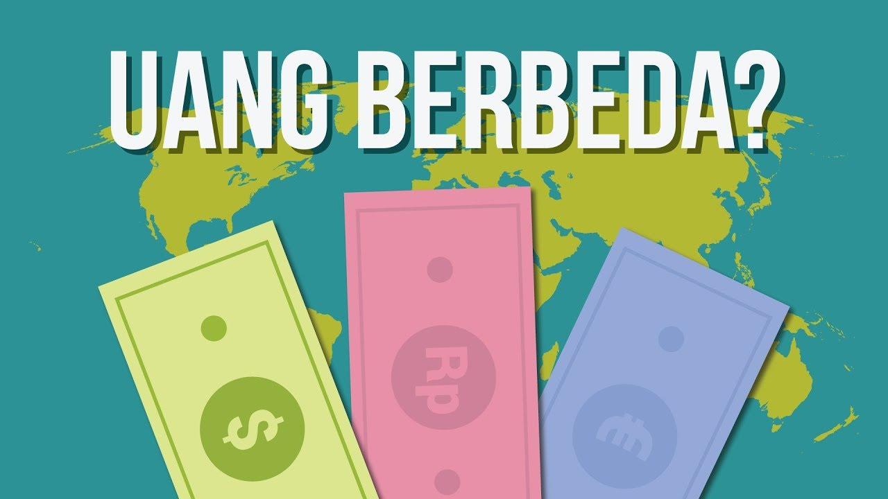 Mengapa Mata Uang Setiap Negara Berbeda? Ngga Satu Aja?