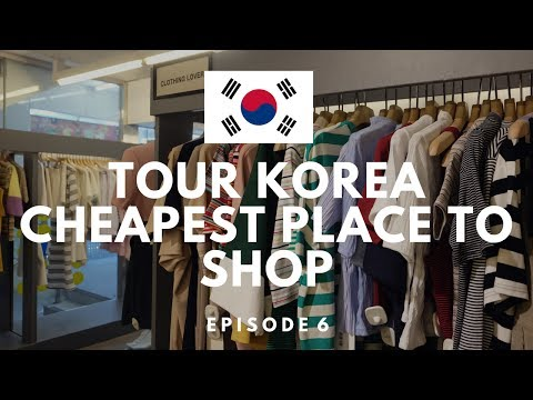 CHEAPEST PLACE TO SHOP IN KOREA | TOUR KOREA EP6