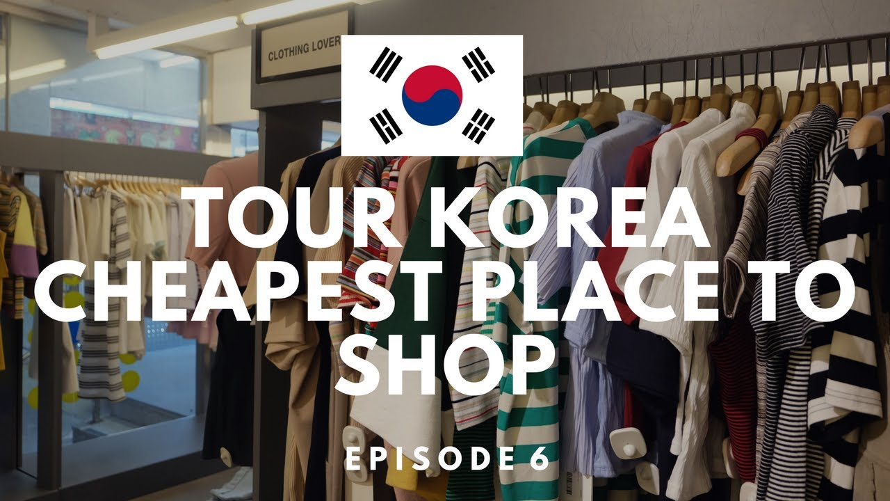 2c130995f7e CHEAPEST PLACE TO SHOP IN KOREA
