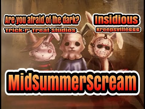 MidSummer Scream Fest - Are You Afraid of the Dark?, Insidious, Kreepsville666 & more!