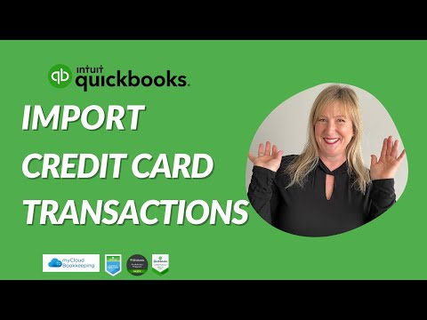 How To Import Credit Card Transactions Into QuickBooks