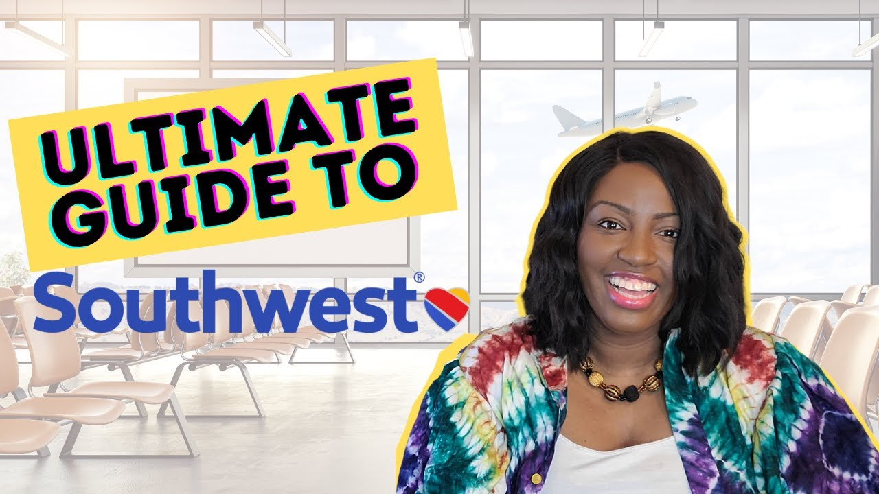 Guide to Southwest Airlines