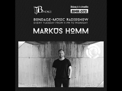 Bondage Music Radio - Edition 72 mixed by Markus Homm