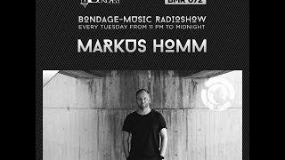 Bondage Music Radio - Edition 72 mixed by Markus Homm