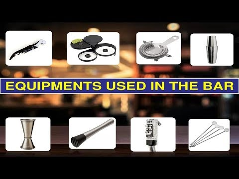Bar Equipment And Their Uses II Hotel Bar Tools