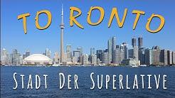TORONTO - Großstadt der Superlative | Sightseeing + Infos | #Kanada