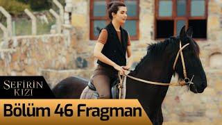 Sefirin Kızı 46. Bölüm Fragman
