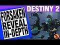 Destiny 2 - Forsaken Reveal - In Depth Look - Gambit Game Mode - 9 New Supers - Collections