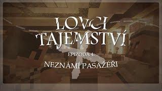 cmm lovci tajemstv s01 4 dl neznm pasažři   česk minecraft film
