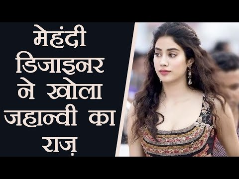 Jhanvi Kapoor's Secret REVEALED by Mehandi designer Veena Nagda; Know here | FilmiBeat Mp3