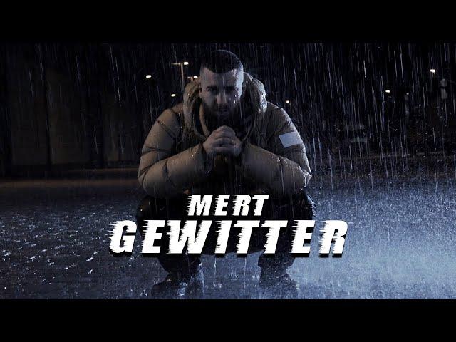 MERT - GEWITTER (Official Music Video) prod. by MUKO