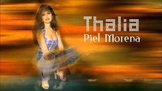 Thalia | Piel Morena [HD]