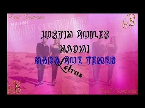 Justin Quiles Ft Naomi - Nada Que Temer LETRAS
