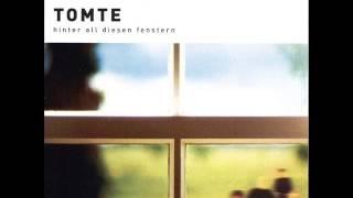 TOMTE - Endlich einmal