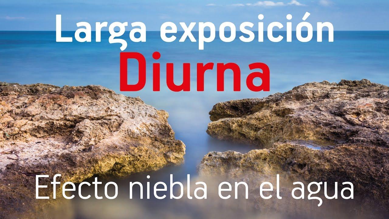 Larga Exposición Diurna Efecto Niebla En El Agua Youtube