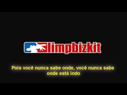 Limp Bizkit - My Way - Legendado