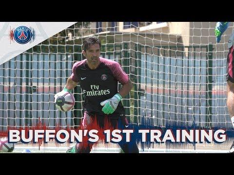 GIGI BUFFON'S FIRST TRAINING FOR PARIS SAINT-GERMAIN