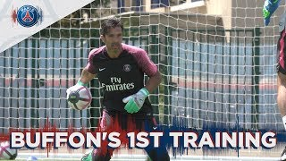 GIGI BUFFON'S FIRST TRAINING FOR PARIS SAINT-GERMAIN