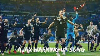 AFC Ajax Official Warming-Up Song