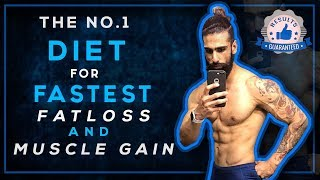 BEST DIET for Fastest FAT LOSS and MUSCLE GAIN (The Shocking Truth)