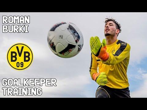 Roman Burki / Goalkeeper Training / Borussia Dortmund !
