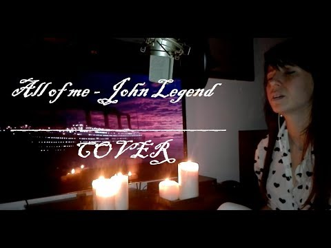 All Of Me - John Legend | Cover