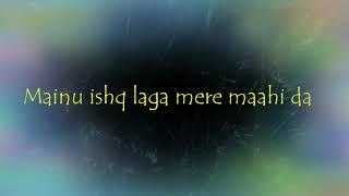 Mainu Ishq Laga | Lyrical | Neha Kakkar | Female | Shareek | Love Song | Famous Video |