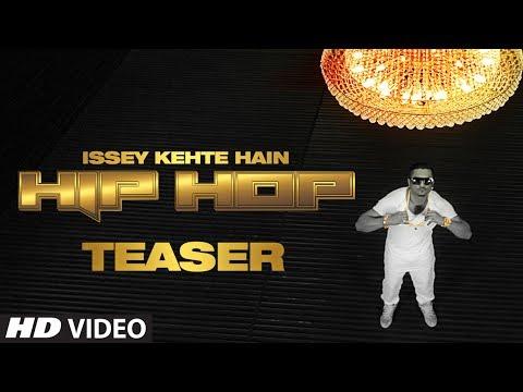 Teaser: Issey Kehte Hain Hip Hop | Yo Yo Honey Singh | World Music Day