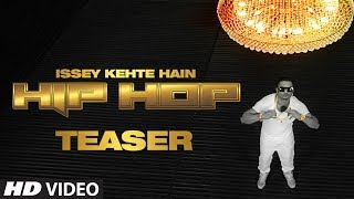 Teaser: Issey Kehte Hain Hip Hop | Yo Yo Honey Singh | World Music Day