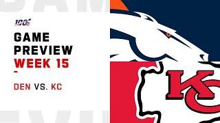 Denver Broncos vs Kansas City Chiefs Week 15 NFL Game Preview