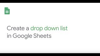 Create a drop down list in Google Sheets