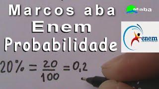 ENEM - PROBABILIDADE - Aula 03 (com Porcentagem)