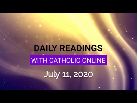 Daily Reading for Saturday, July 11th, 2020 HD