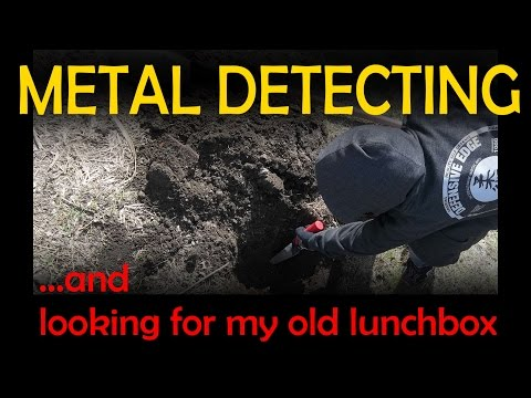 Metal Detecting and Looking for My Old Lunchbox