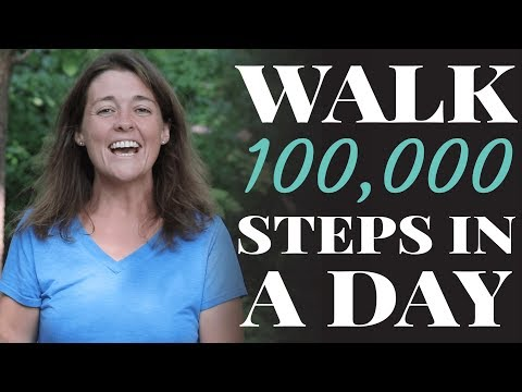 100,000 Steps In A Single Day: How I Motivate Myself to Walk Every Day